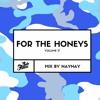 For The Honeys Mix Vol.17 NayNay
