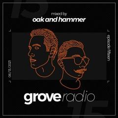Oak and Hammer presents Grove Radio 15 (June 2021)