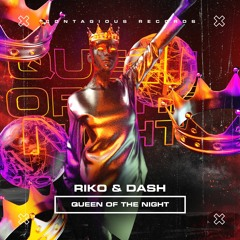 [CR02010] Riko & Dash - Queen Of The Night (OUT NOW)