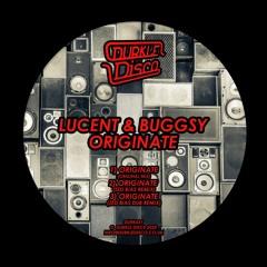 Lucent - Originate (Original Mix + Zed Bias Remix) [Durkle Disco]