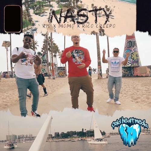 Momo HPG - Nasty Ft. RicoCreepo Rio Byyyrd