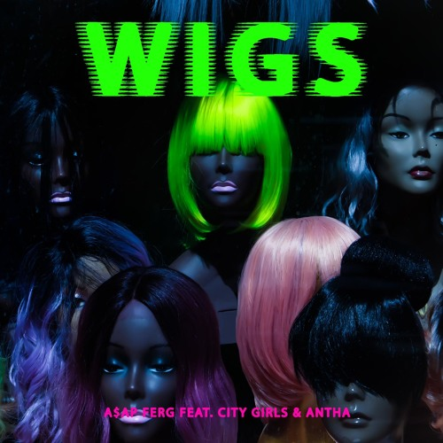 Wigs (feat. ANTHA & City Girls)