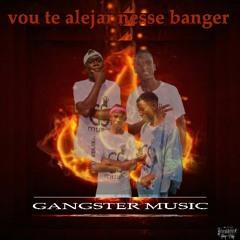 Gangster_music-Vou te alejar nesse banger