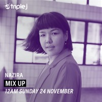 Nazira - Triple J mix