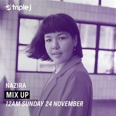 Nazira - Triple J mix