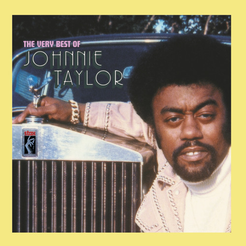 Stream Jody's Got Your Girl And Gone by Johnnie Taylor | Listen online for free on SoundCloud