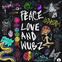 LSDREAM feat. CoJaxx - PEACE LOVE & WUBZ