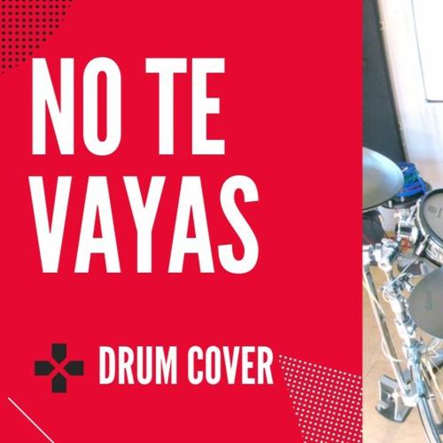Yandel Ft. J Balvin - No Te Vayas | drum cover bateria