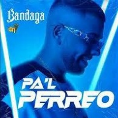 "Bandaga - ""Pa´l Perreo""✔️🎧"