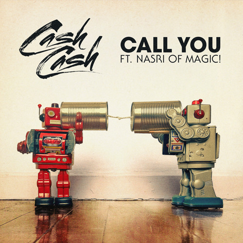 cash cash call you