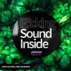 Diego Alonso, Ivan Salvador - JARANA (Original Mix)