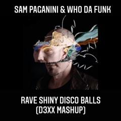 Sam Paganini & Who Da Funk - Rave Disco BAlls(DROPD3XX MASHUP)