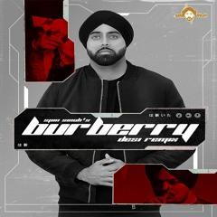 Burberry (Desi Remix) - Spin Singh & Sidhu Moosewala