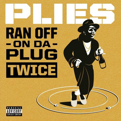 Ran Off On Da Plug Twice