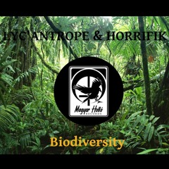 LYC'ANTROPE & HORRIFIK - Biodiversity [ Acid Jungle Groove ]
