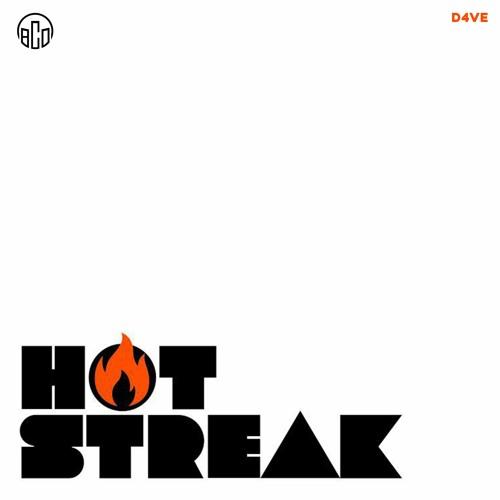 """Hot Streak"" - D4VE44"