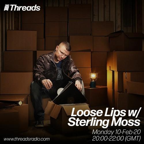 Loose Lips w/ Sterling Moss - 10-Feb-20