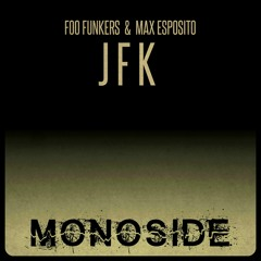 Foo Funkers & Max Esposito - J F K // MS156