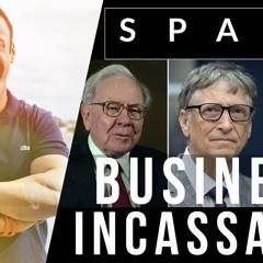 BUSINESS INCASSABLE - Les 6 secrets des grandes réussites