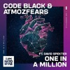 Download Code Black & Atmozfears Ft. David Spekter - One In A Million Mp3