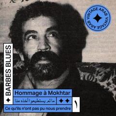 BARBES BLUES | L'Hommage à Mokhtar #1