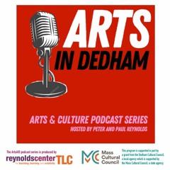 Arts In Dedham Episode 2
