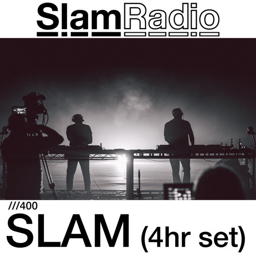 #SlamRadio - 400 - Slam (4hr set)