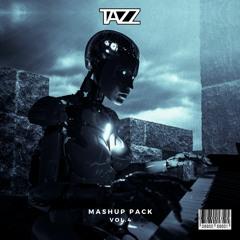 TAZZ - Mashup Pack Vol 4
