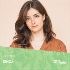 Sinca @ Piknic Electronik Montreal - August 8th 2021