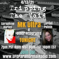 """Tripping The Void""Tonight Tuesday LIVE April 13th/2021 Saraphine Hurley & Myself"
