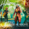 God He Reigns/ All I Need Is You