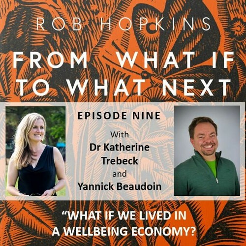 Episode Nine: What if we lived in a Wellbeing Economy?