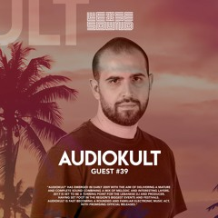 Leise Sound Music Presents - LSM #039 [Guest: AUDIOKULT] [July 14th, 2021]