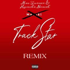 Mooski - Track Star (Remix) Mac Turner & Huncho Nemoh