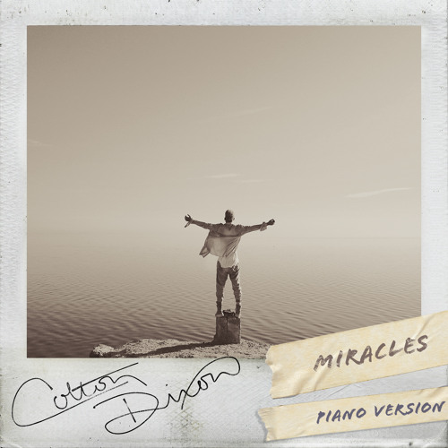 Miracles (Piano Version)