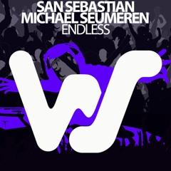 San Sebastian, Michael Seumeren - Endless (Original Mix) World Sound RELEASED 10.05.21