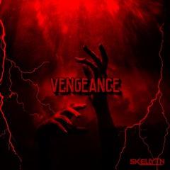 Skellytn - Vengeance (Free Download)