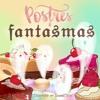 POSTRES & FANTASMAS - PRIMERA REBANADA DE PASTEL Portada del disco