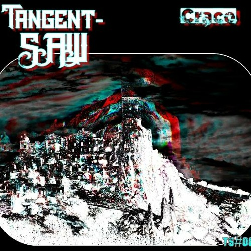 Tangent Saw #008 - Crace 02