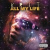 All My Life (feat. Gennessee)