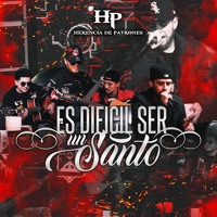 Cover mp3 Es Dificil Ser Un Santo