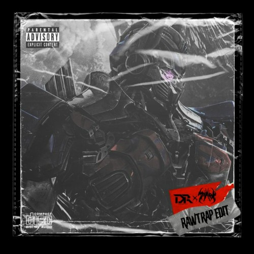 Digital Mindz - Cybertron (Imperatorz Remix) [DANNY RAWFIELD X $YARK RAWTRAP EDIT]