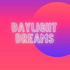 daylight dreams