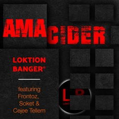 Ama Cider ft Fronto and Socket