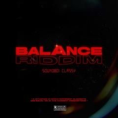 Soundboi Classy - Balance Riddim