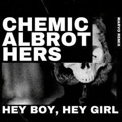 Chemical Brothers - Hey Boy, Hey Girl (Marvo Remix)