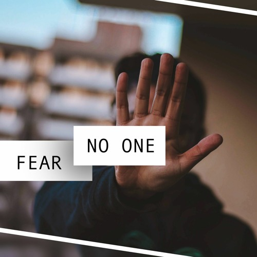 06/21/20 Fear No One