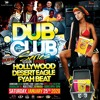Download DUB CLUB - Season 1 Episode 2 - Fyah Beat - Desert Eagle - Hollywood (1 - 25 - 20) Mp3