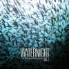 The same deep water as me (Waternight Vol. 1 Album Mix)