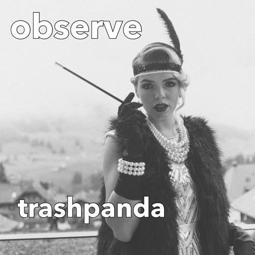 Observe (TP's Roaring 2020s Hindsight Mix) [Live @ The Big 4, SF]